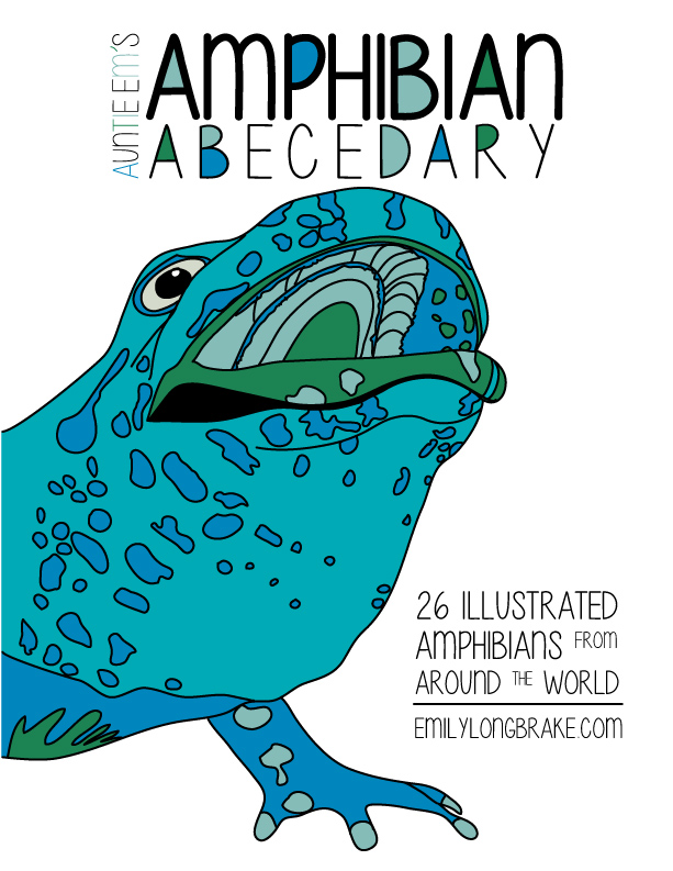 amphibian abecedary, coming soon!